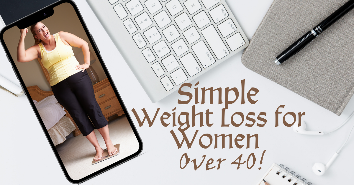 Simple Weight Loss Women Over 40, Macros